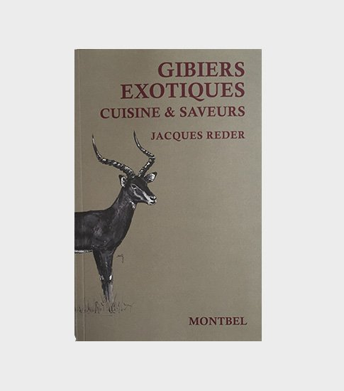 cuisine et saveurs gibiers exotiques cinematir premier simulateur de tir paris chasse. Black Bedroom Furniture Sets. Home Design Ideas